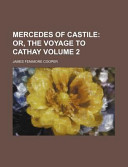 Mercedes of Castile; Or, the Voyage to Cathay