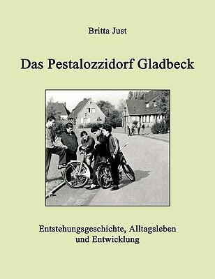 Das Pestalozzidorf Gladbeck