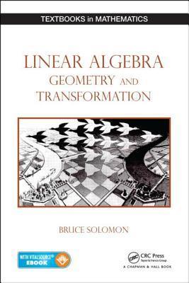 Linear Algebra, Geometry and Transformation