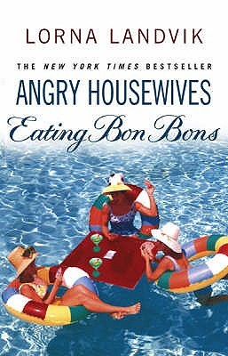 Angry Housewives Eat...