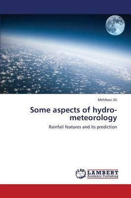 Some aspects of hydro-meteorology