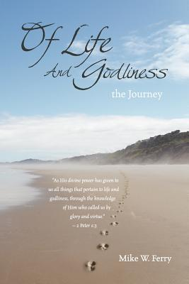 Of Life and Godliness