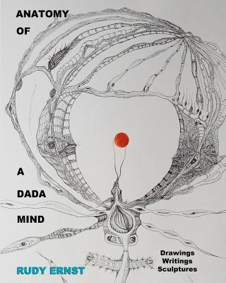 Anatomy of a Dada Mind
