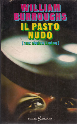 Il pasto nudo (The naked lunch)
