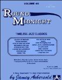 Vol. 40: Round Midnight