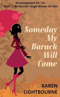 Someday My Barack Will Come
