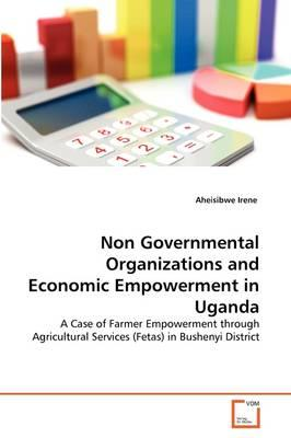 Non Governmental Organizations and Economic Empowerment in Uganda