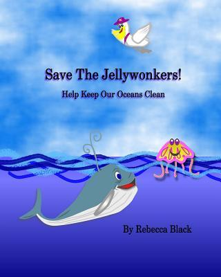 Save the Jellywonker...