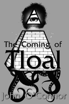 The Coming of T'loal