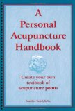 A Personal Acupuncture Handbook