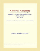 A Mortal Antipathy (Webster's Chinese Traditional Thesaurus Edition)