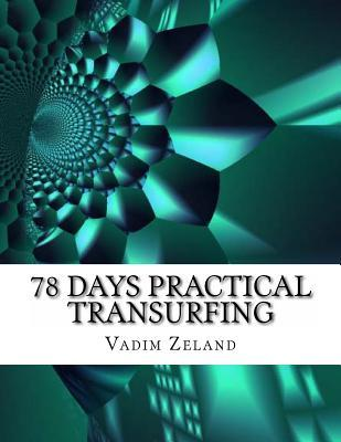 78 Days Practical Transurfing