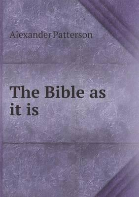 The Bible as It Is