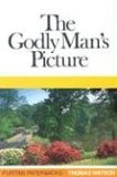 The Godly Man's Pict...