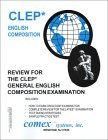 Review for the CLEP General English Composition Examination
