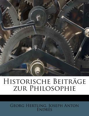 Historische Beitrage Zur Philosophie