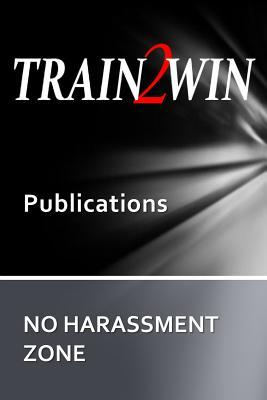 No Harassment Zone