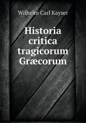 Historia Critica Tragicorum Graecorum