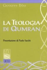 La teologia di Qumran