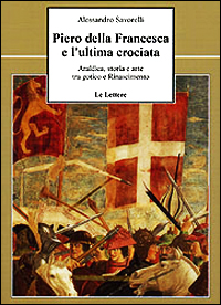 Piero della Francesca e l'ultima crociata