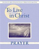 To Live in Christ - Prayer