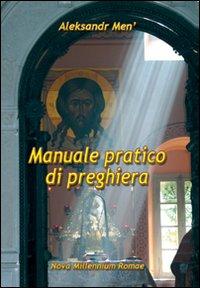 Manuale pratico di preghiera