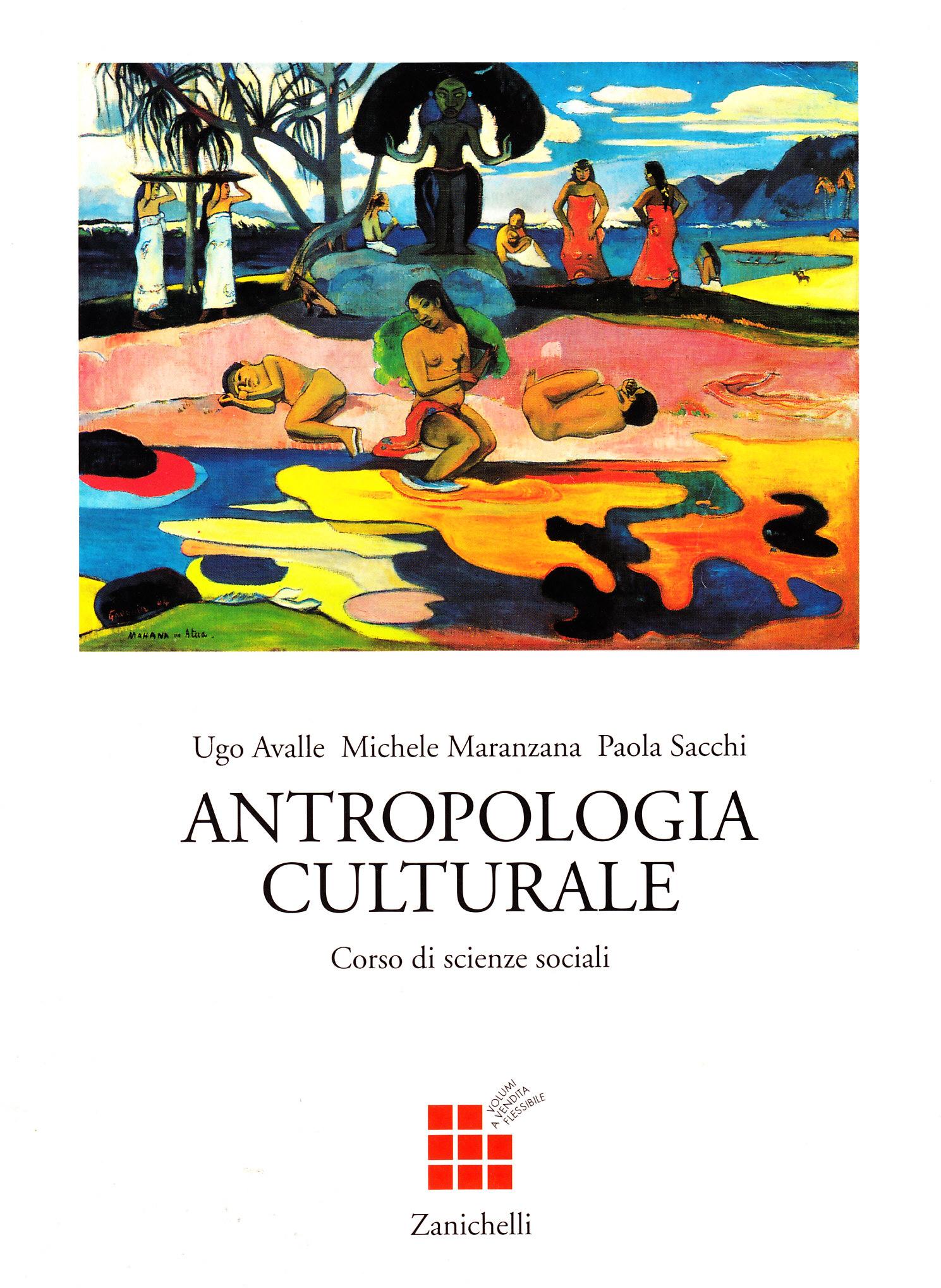 Corso di scienze sociali. Antropologia culturale. Per le Scuole superiori