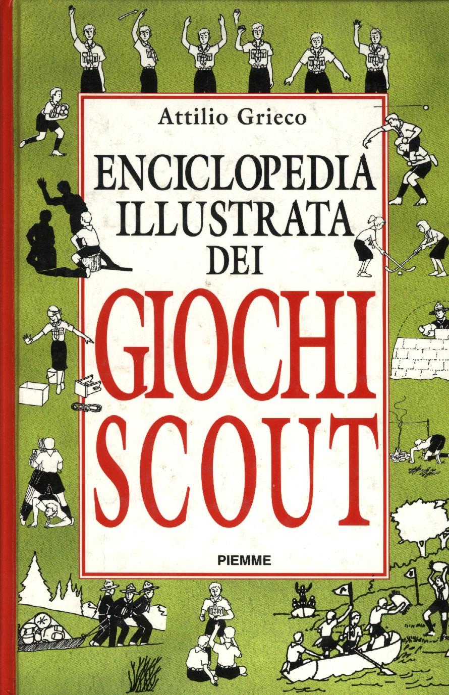Enciclopedia illustrata dei Giochi Scout