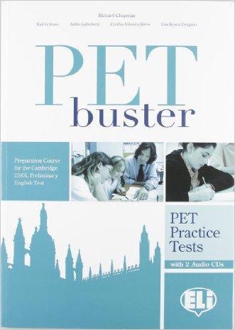 PET Buster. Test book. Con CD. Per le Scuole superiori