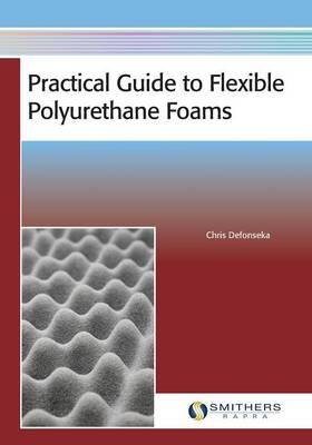 Practical Guide to Flexible Polyurethane Foams