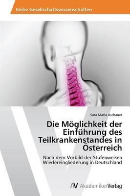 Die Möglichkeit der Einführung des Teilkrankenstandes in Österreich
