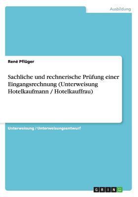 Sachliche und rechnerische Prüfung einer Eingangsrechnung (Unterweisung Hotelkaufmann / Hotelkauffrau)