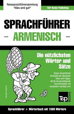 Sprachführer Deutsch-Armenisch und Kompaktwörterbuch mit 1500 Wörtern