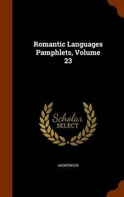 Romantic Languages Pamphlets, Volume 23