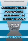 Standards-Based Mathematics Assessment in Middle School