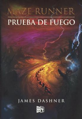 Prueba De Fuego/ The Scorch Trials