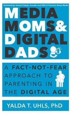 Media Moms & Digital Dads