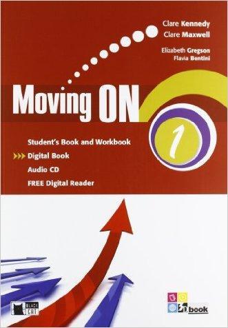 Moving on. Student's book-Workbook. Per le Scuole superiori. Con CD Audio. Con espansione online