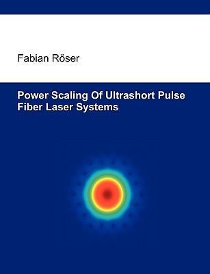 Power scaling of ultrashort pulse fiber laser systems
