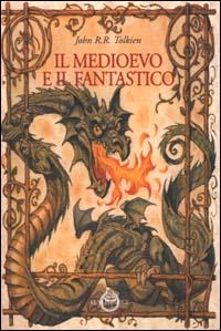 Il medioevo e il fan...