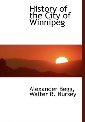 History of the City of Winnipeg