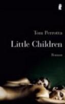 LITTLE CHILDREN, FILM-TIE-IN