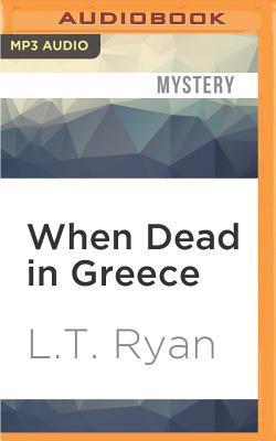 When Dead in Greece
