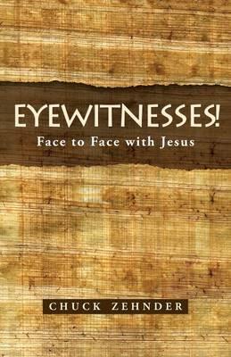 Eyewitnesses!