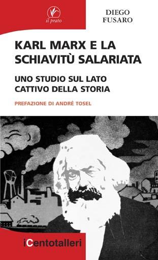 Karl Marx e la schiavitù salariata