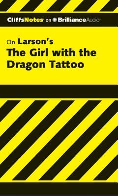 CliffsNotes On Larson's The Girl With the Dragon Tattoo