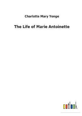The Life of Marie An...