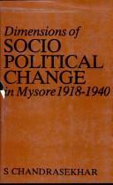 Dimensions of Socio-political Change in Mysore, 1918-40