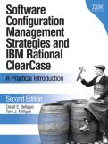 Software Configuration Management Strategies and IBM(R) Rational(R) ClearCase(R)