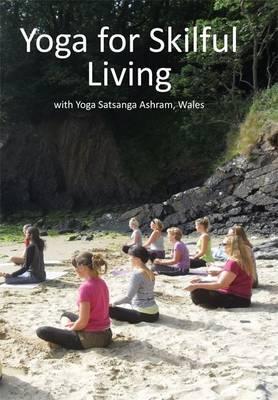 Yoga for Skilful Living